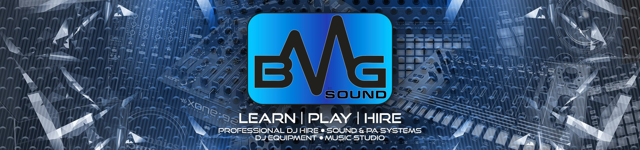 BMG Sound - DJ Training | DJ Hire | PA Hire